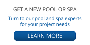 GET A NEW POOL OR SPA | Turn to our pool and spa experts for your project needs | learn more